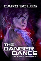 The Danger Dance (The Merculians Book 1) Kindle Edition