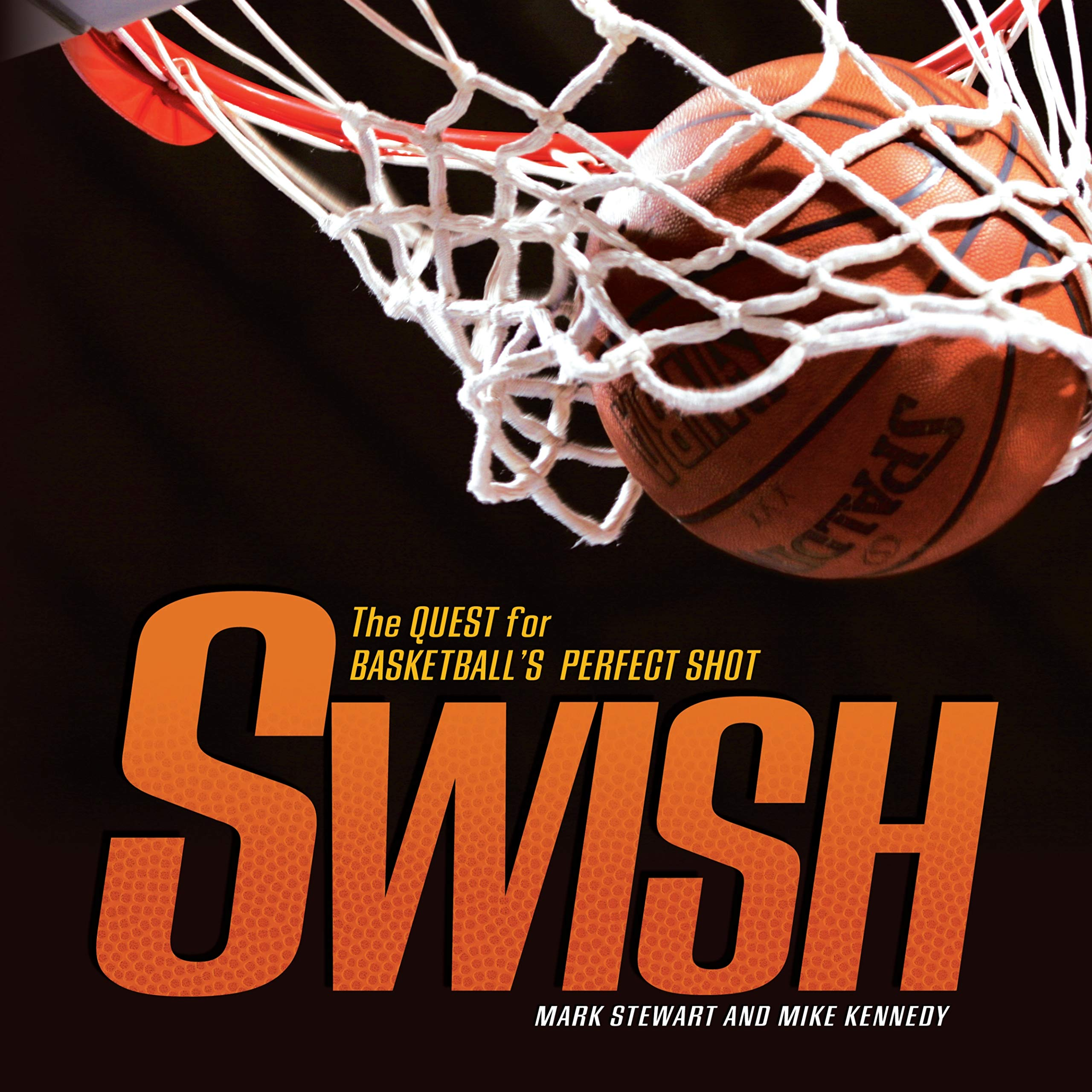 Swish: The Quest for Basketball's Perfect Shot (Exceptional Sports Titles for Intermediate Grades) (Spectacular Sports) pdf epub
