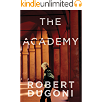 The Academy: A Short Story (The Tracy Crosswhite Series)