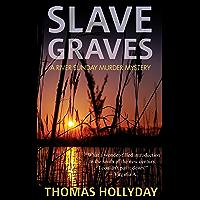 Slave Graves (River Sunday Romance Mysteries Book 1) (English Edition)
