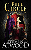 Full Circle (Prophecy of Axain Book 4)