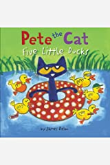 Pete the Cat: Five Little Ducks Kindle Edition
