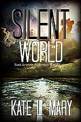 Silent World (Broken World Book 7) Kindle Edition