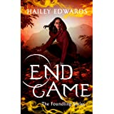 End Game (The Foundling Series Book 5)