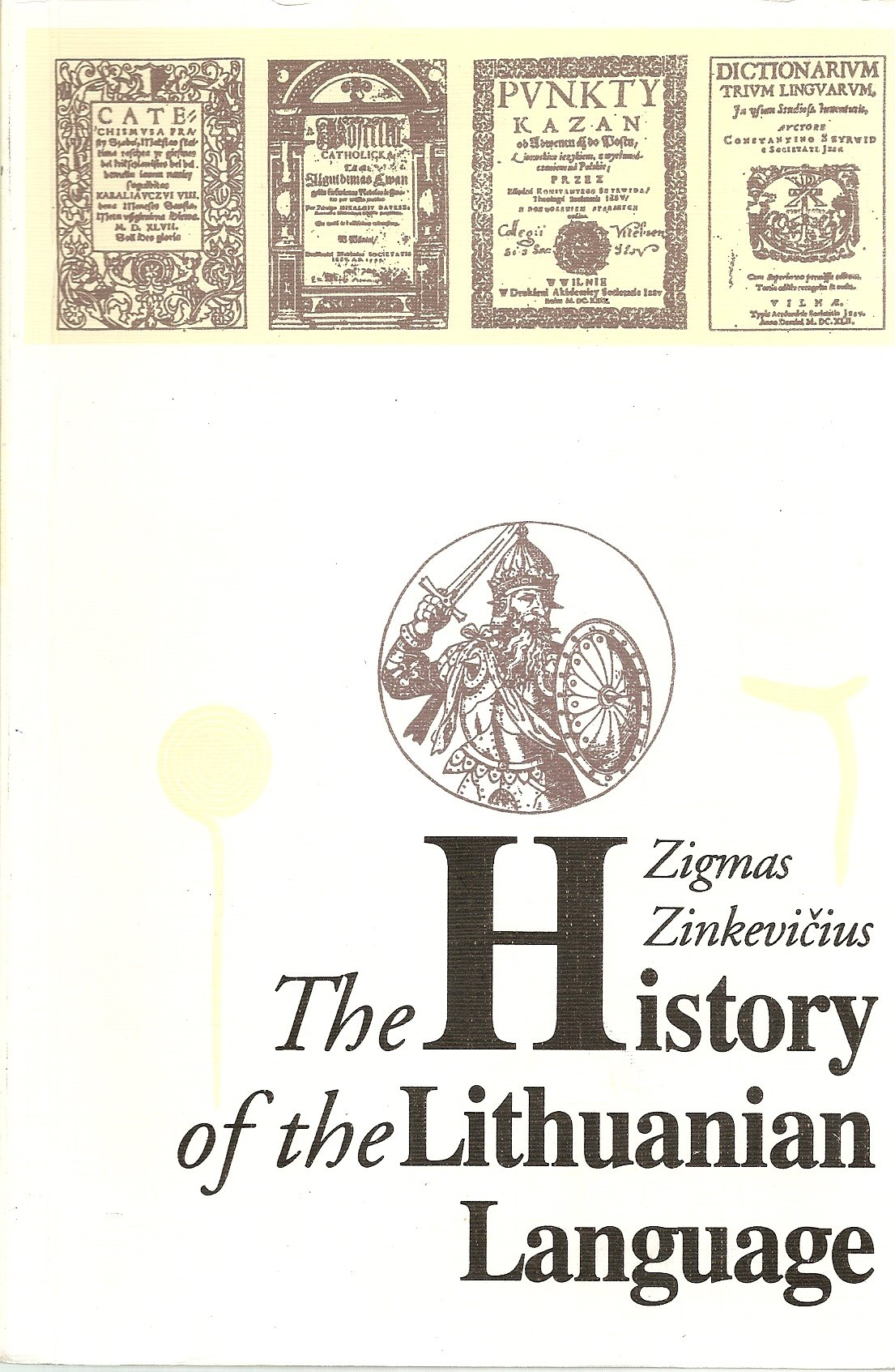 The history of the Lithuanian language, Zinkevic?ius, Zigmas
