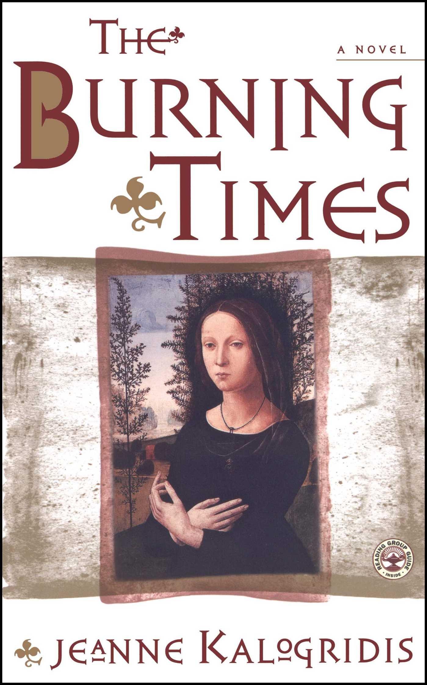 The Burning Times: A Novel: Jeanne Kalogridis: 9780684869247: Amazon:  Books