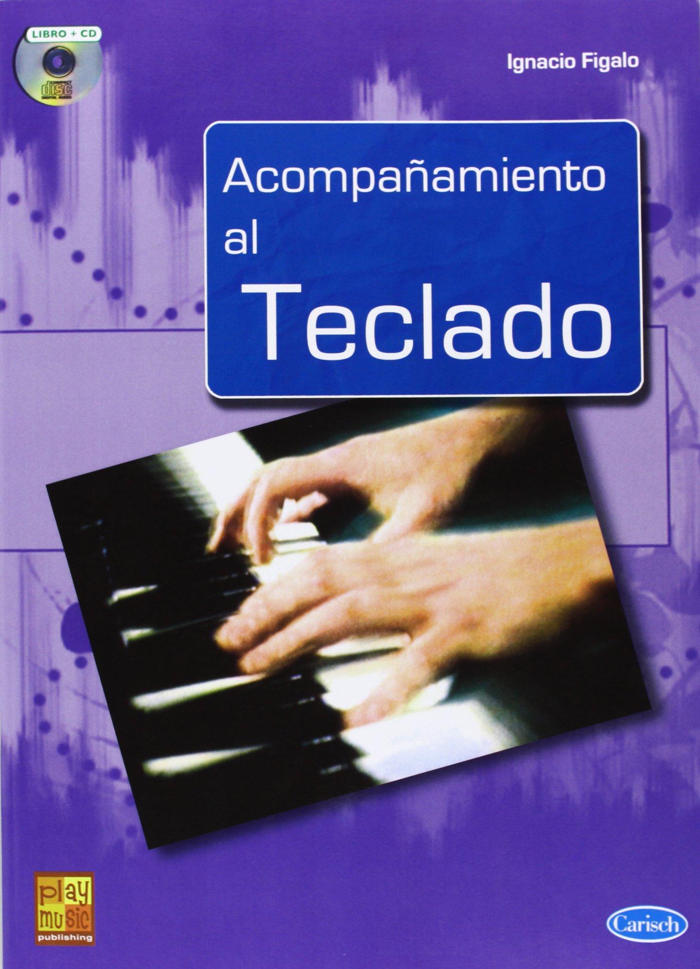 FIGALO I. - Acompañamiento en el Teclado (Inc.CD) (Spanish) Sheet music – 2010