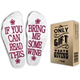 """FUNNIEST WINE SOCKS + Gift Box """"If you can read this bring me some wine"""" Perfect Christmas Funny Unisex Gift for Wine Lovers, Birthdays, White Elephant, Wife, Husband or Best Friend Wine Socks"""
