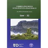 Gorbeia inguruko etno-ipuin eta esaundak II (IKER)