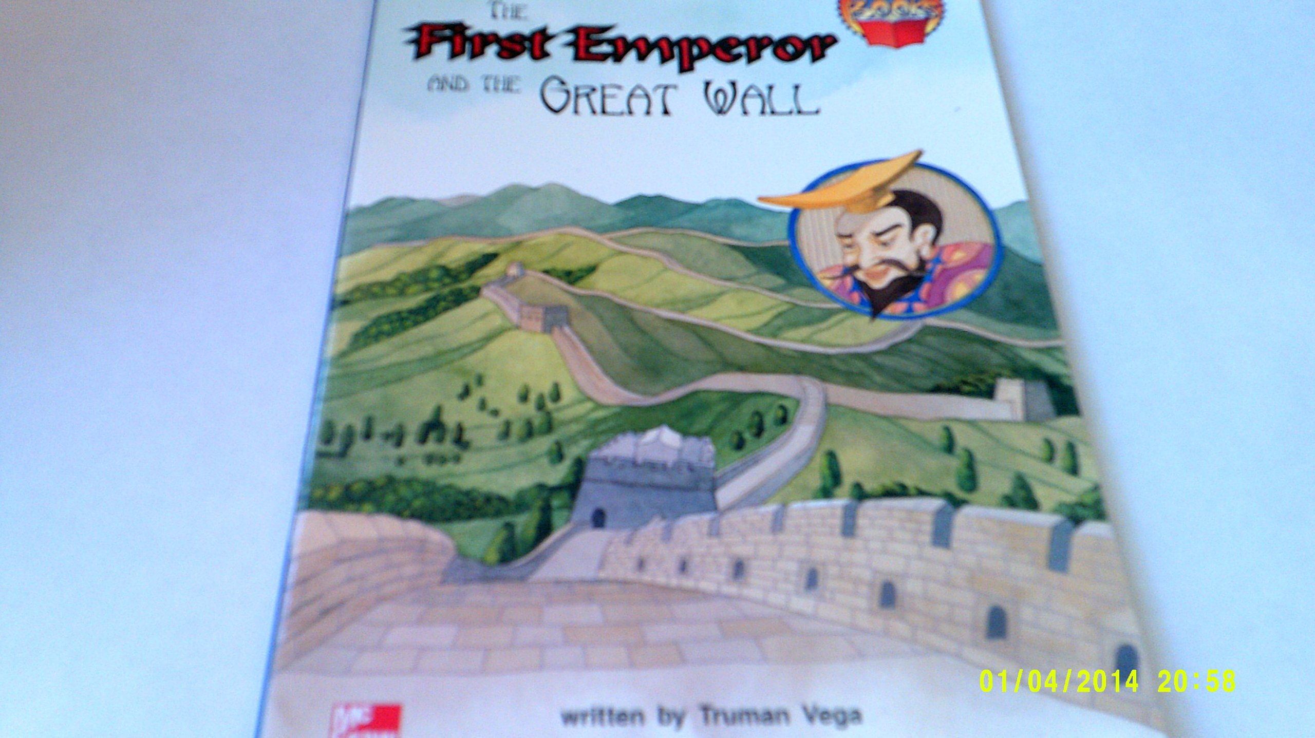 The first emperor and the Great Wall (McGraw-Hill reading) PDF