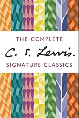 The Complete C. S. Lewis Signature Classics Kindle Edition