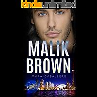 Malik Brown: Libro 1 (Bilogía Habibi)