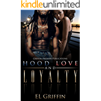Hood Love and Loyalty (Hood series Book 1)