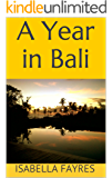 A Year in Bali