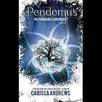 Pendomus: A Dystopian Science Fiction/Fantasy Action & Adventure Series (The Pendomus Chronicles Book 1) (English Edition)