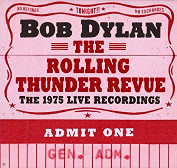 The Rolling Thunder Revue: The 1975 Live Recordings