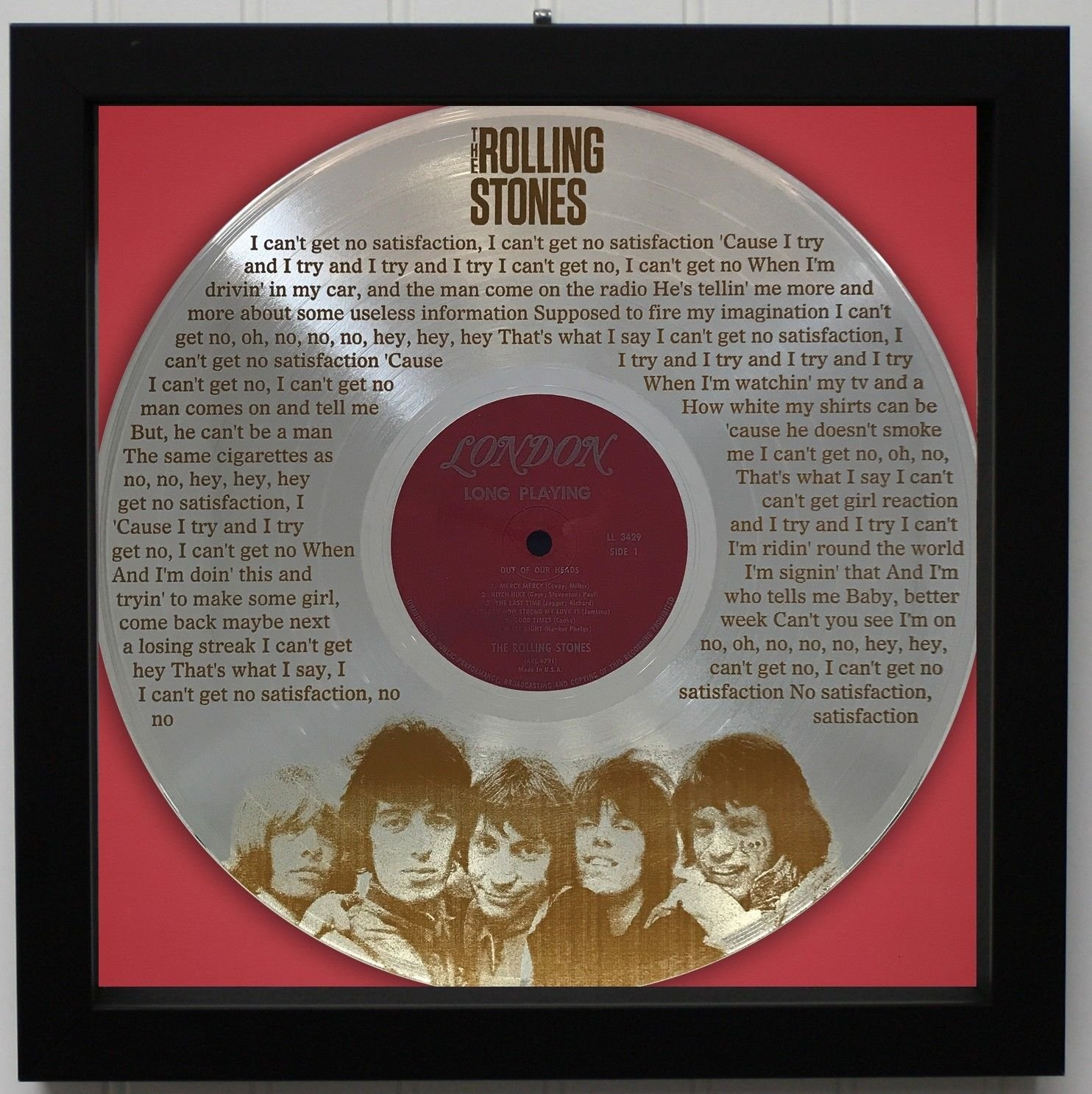 Rolling Stones'Can't Get No Satisfaction' Framed Laser Etched Platinum LP'M4'