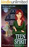 Teen Spirit: Haunted Everly After Book 4.5