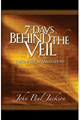 7 Days Behind the Veil: Throne Room Meditations Kindle Edition