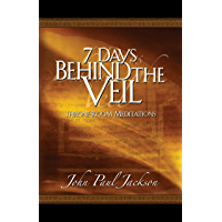 7 Days Behind the Veil: Throne Room Meditations (English Edition)