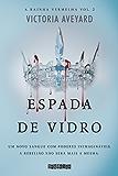 Espada de vidro (A rainha vermelha)
