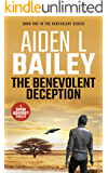 The Benevolent Deception: A Simon Ashcroft Novel (The Benevolent Series Book 1)