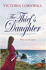 The Thief's Daughter (Cornish Tales Book 1) Kindle Edition