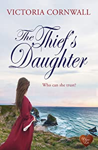 The Thief's Daughter (Cornish Tales Book 1)