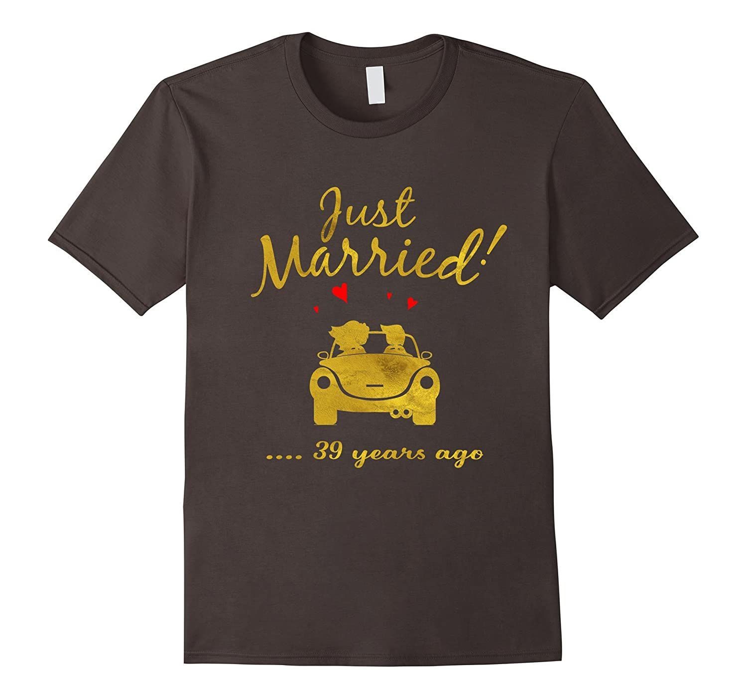 39th Wedding Anniversary T-Shirt Just Married 39 yrs Ago Tee-PL