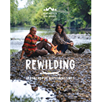 Rewilding: Herontdek je natuurinstinct