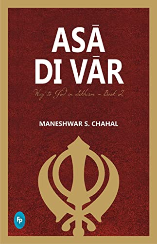 As? Di V?r: Way to God in Sikhism  - Book 2