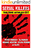 4th SERIAL KILLERS True Crime Anthology (Annual True Crime Collection) (English Edition)