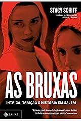 As bruxas: Intriga, traição e histeria em Salem (Portuguese Edition) Kindle Edition
