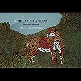K´iben de la Selva (Spanish Edition)