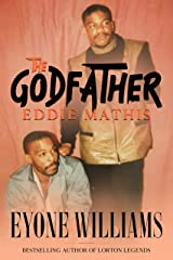 The Godfather: Eddie Mathis Kindle Edition