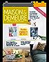 Maison & Demeure: Le Style, La Deco Et Vous
