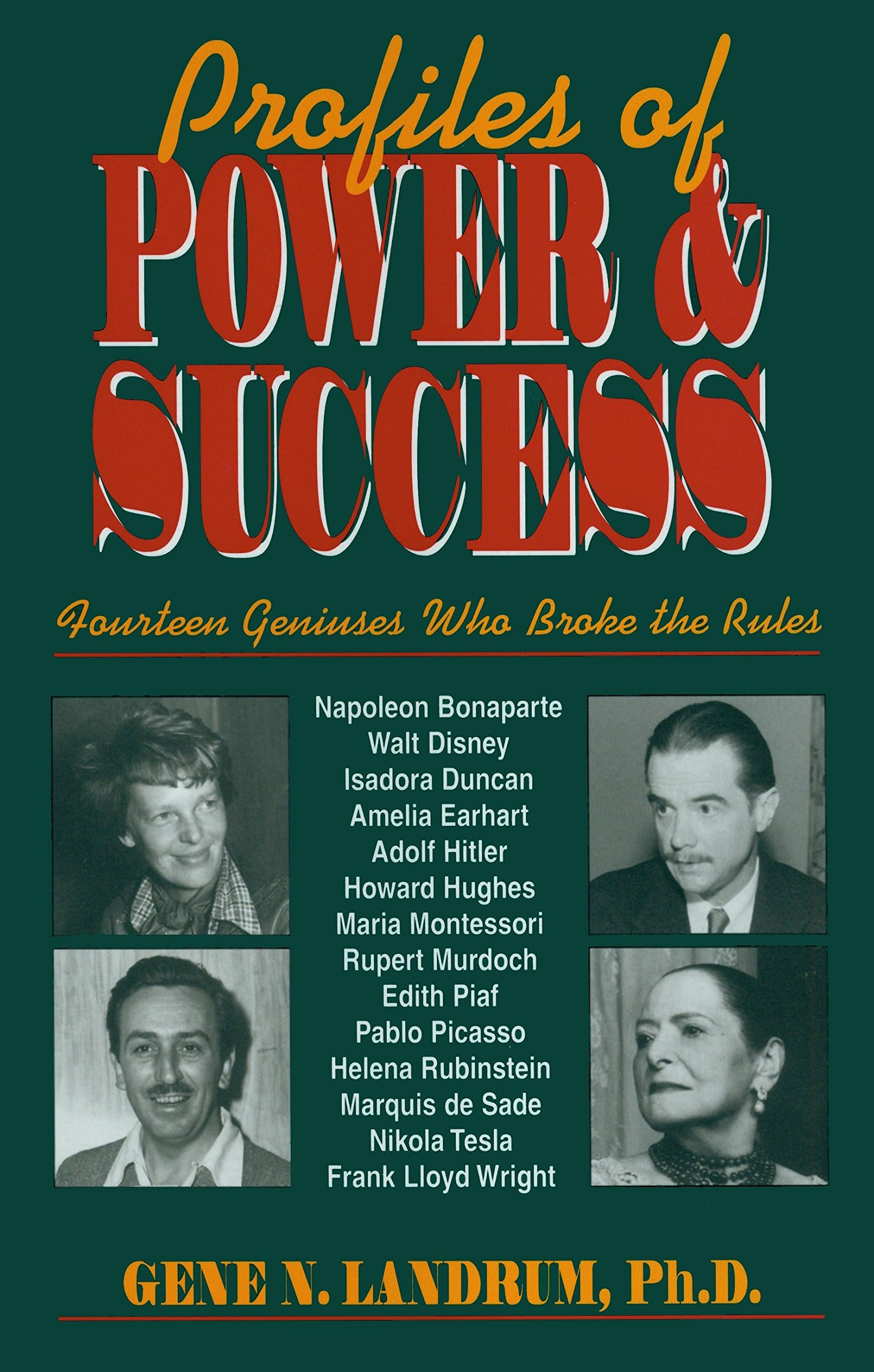 Profiles Of Power And Success  Fourteen Geniuses Who Broke The Rules