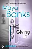 Giving In: Surrender Trilogy Book 2 (The Surrender Trilogy)