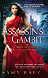 Assassin's Gambit: The Hearts and Thrones Series