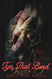 Tys That Bind (Devils Pride MC Book 3)