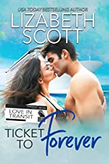 Ticket to Forever (Love in Transit Book 1) Kindle Edition