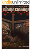 The Rudolph Challenge (Flea's Five Christmases Book 2)