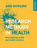 Research Methods In Health: Investigating Health And Health Services