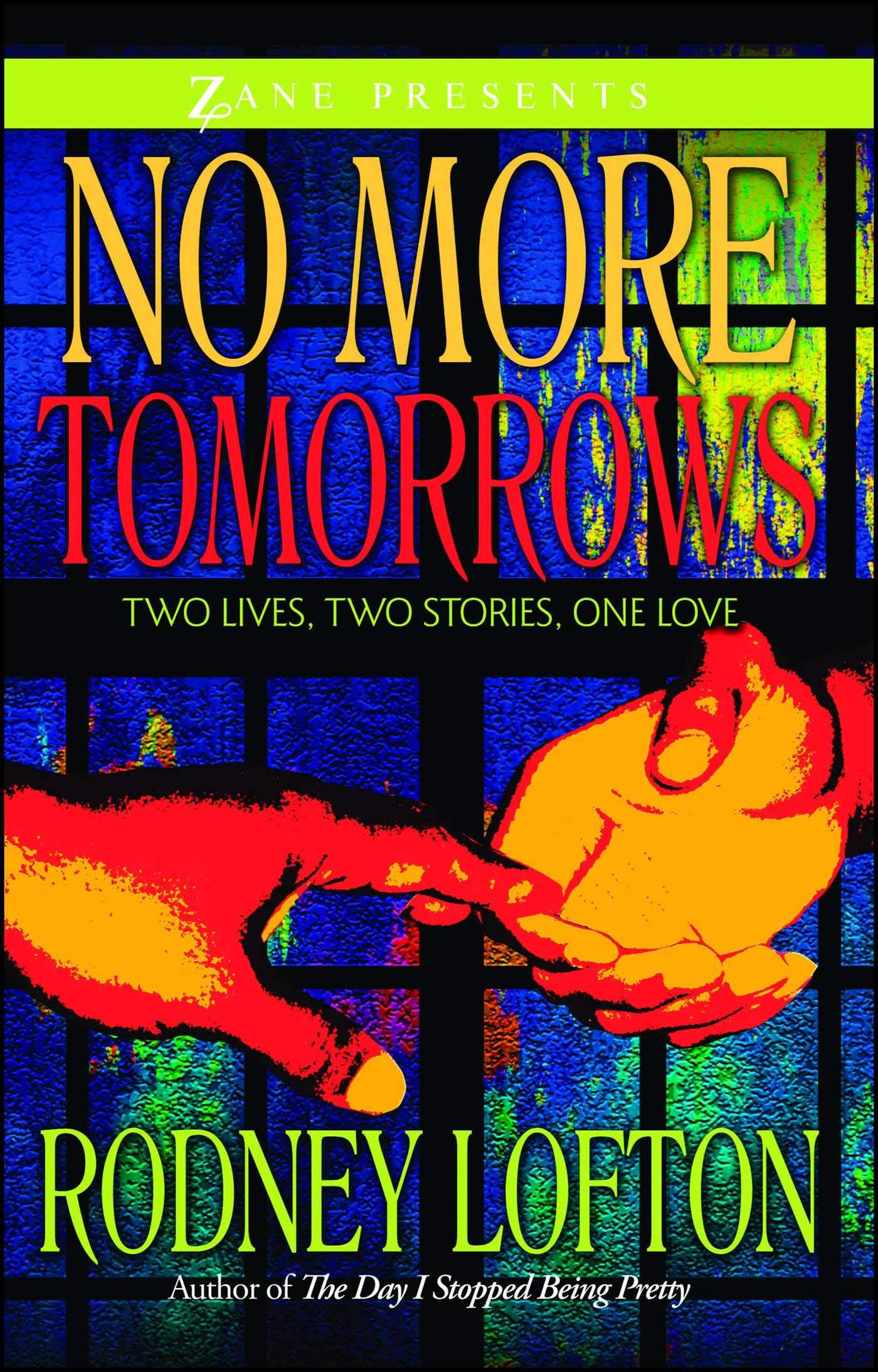 Download No More Tomorrows: Two Lives, Two Stories, One Love (Zane Presents) PDF