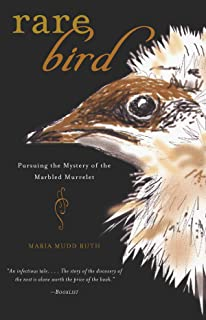 Rare Bird: Pursuing the Mystery of the Marbled Murrelet, Ruth, Maria