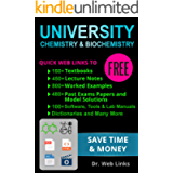 University chemistry and biochemistry: Quick Web Links to FREE 150+ Textbooks, 450+ Lecture notes, 800+ Worked examples…