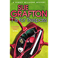 T is for Trespass: A Kinsey Millhone Novel 20