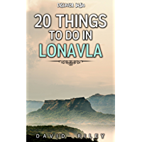 20 things to do in Lonavla (20 Things (Discover India) Book 4) (English Edition)