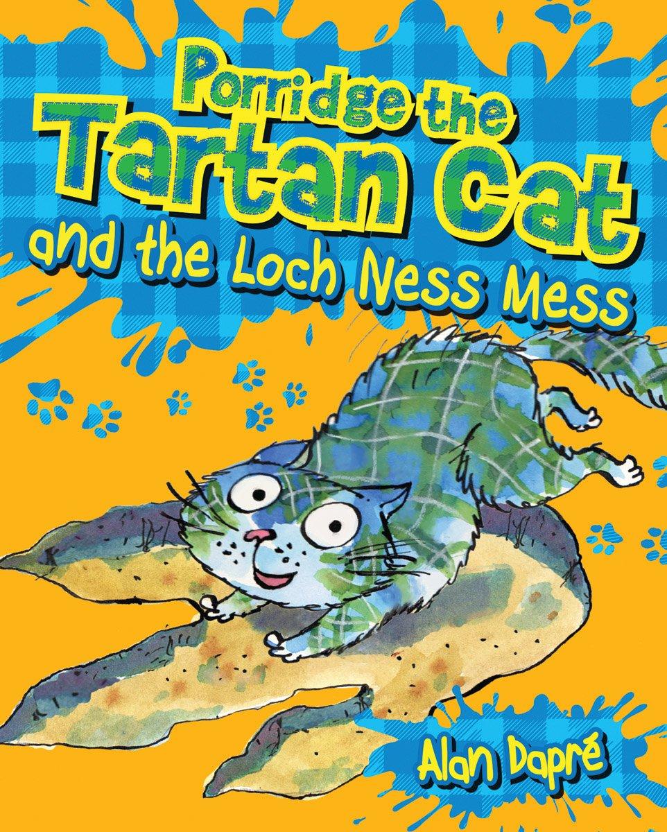 Download Porridge the Tartan Cat and the Loch Ness Mess pdf epub