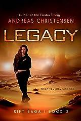 Legacy (The Rift Saga Book 3) Kindle Edition
